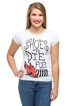Womens Wizard of Oz Shoes To Die For T-Shirt