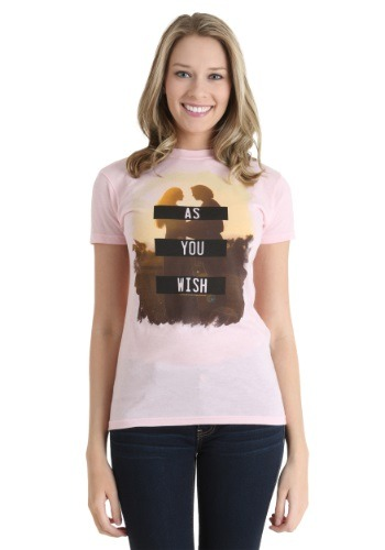 The Princess Bride As You Wish Juniors Shirt