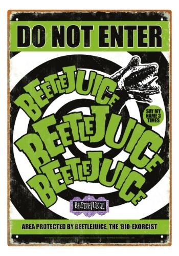 Beetlejuice - Do Not Enter Tin Sign