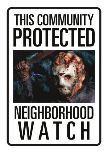 Friday the 13th Jason Neighborhood Watch Tin Sign1
