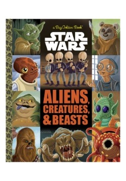 Big Golden Book of Aliens, Creatures and Beasts- Star Wars