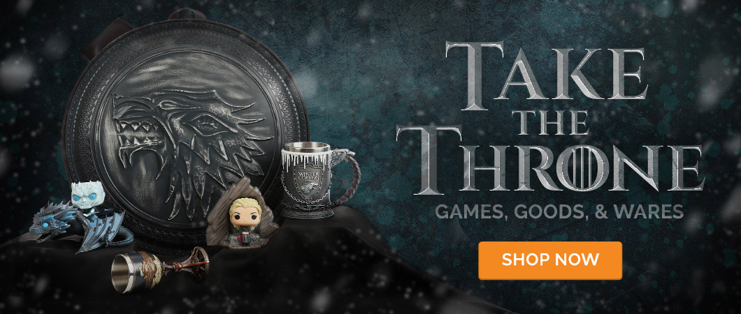 Take the throne, games goods and wares, game of thrones